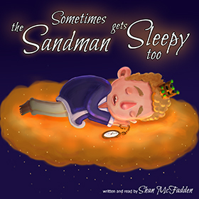 Sometimes The Sandman Gets Sleepy Too