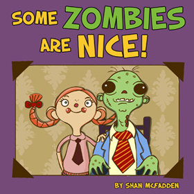 SOME ZOMBIES ARE NICE